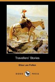 Cover of: Travellers' Stories | Eliza Lee Follen