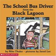 Cover of: The school bus driver from the Black Lagoon | Mike Thaler