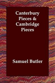 Cover of: Canterbury Pieces & Cambridge Pieces | Samuel Butler