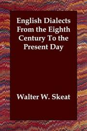Cover of: English dialects from the eighth century to the present day by Walter W. Skeat