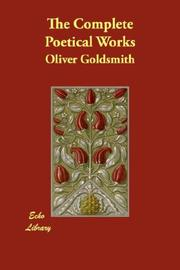 Cover of: The Complete Poetical Works | Oliver Goldsmith