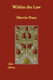 Cover of: Within the Law | Marvin Dana