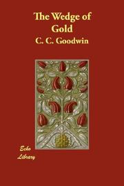 Cover of: The Wedge of Gold by C. C. Goodwin