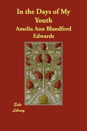 Cover of: In the Days of My Youth | Amelia Ann Blandford Edwards