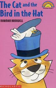 Cover of: The cat and the bird in the hat by Norman Bridwell