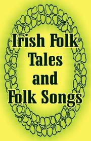 Cover of: Irish Folk Tales and Folk Songs by Justin McCarthy