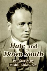 Cover of: Hate And Down South | Mikhail Aleksandrovich Sholokhov