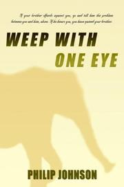 Cover of: Weep With One Eye | Philip Johnson