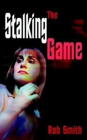 Cover of: The Stalking Game | Rob Smith