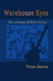 Cover of: Warehouse Eyes - Bob Dylan Album Reviews | Peter James