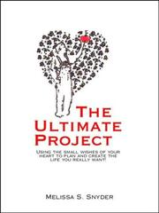 Cover of: The Ultimate Project by Melissa Snyder