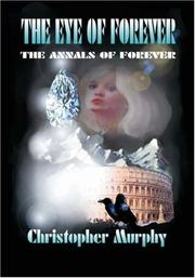 Cover of: The Eye of Forever | Christopher Murphy