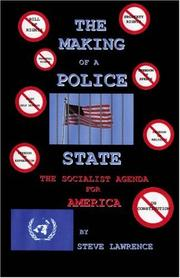 Cover of: The Making of a Police State | Steve Lawrence