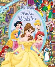 Cover of: Disney Princess Worlds of Wonder (Look and Find (Publications International)) by Art Mawhinney