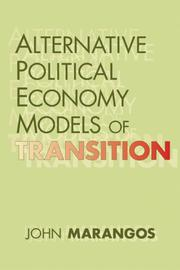 Cover of: Alternative Political Economy Models of Transition | John Marangos