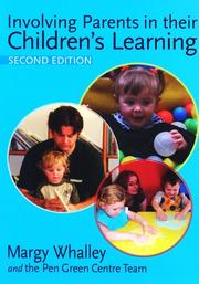 Cover of: Involving parents in their children's learning | Margy Whalley