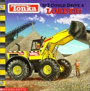 Cover of: If I could drive a loader! by Michael Teitelbaum
