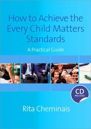 Cover of: How to Achieve the Every Child Matters Standards | Rita Cheminais