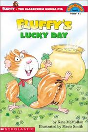 Cover of: Fluffy's lucky day | Kate McMullan