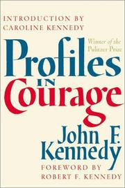 Cover of: Profiles in courage | John F. Kennedy