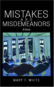 Cover of: Mistakes and Misdemeanors | Mary F. White
