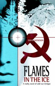 Cover of: Flames In The Ice | David Nickeson