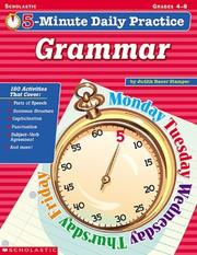 Cover of: 5-minute Daily Practice Grammar (5-minute Daily Practice) by Judith Bauer Stamper