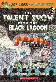 Cover of: The Talent Show from the Black Lagoon | Mike Thaler