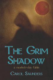 Cover of: The Grim Shadow | Carol Saunders