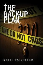 Cover of: The Backup Plan by Kathryn Keller