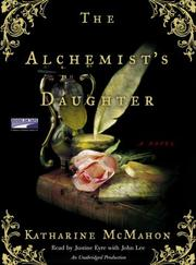 Cover of: The Alhemist's Daughter | Katharine McMahon