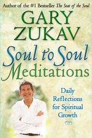 Cover of: Soul to Soul Meditations by Gary Zukav