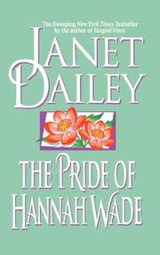 Cover of: The pride of Hannah Wade by Janet Dailey