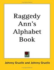 Cover of: Raggedy Ann's alphabet book | Johnny Gruelle