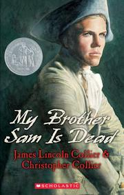 Cover of: My Brother Sam Is Dead (Apple Signature) | James Lincoln Collier