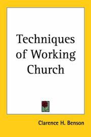 Cover of: Techniques of Working Church | Clarence H. Benson
