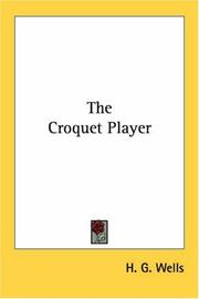 Cover of: The Croquet Player | H. G. Wells
