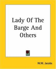 Cover of: Lady Of The Barge And Others | W. W. Jacobs