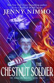 Cover of: Chestnut Soldier | Nimmo, Jenny., Jenny Nimmo