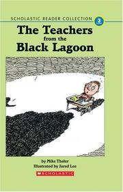 Cover of: The Teachers from the Black Lagoon (Scholastic Reader Collection, Level 3) | Mike Thaler