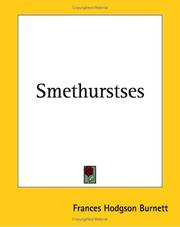 Cover of: Smethurstses | Frances Hodgson Burnett