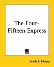 Cover of: The Four-fifteen Express | Amelia B. Edwards