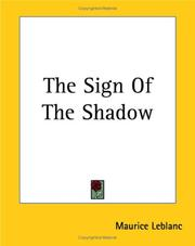 Cover of: The Sign of the Shadow | Maurice Leblanc