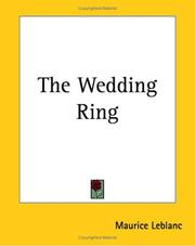 Cover of: The Wedding Ring | Maurice Leblanc