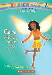 Cover of: Chloe The Topaz Fairy (Jewel Fairies) by Daisy Meadows