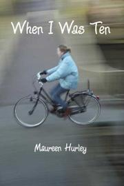 Cover of: When I Was Ten by Maureen Hurley