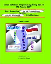 Cover of: Learn Database Programming Using SQL of MS Access 2007 | Eghosa Ugboma
