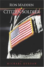 Cover of: Ron Madden - Citizen Soldier | Michael J. Kurban
