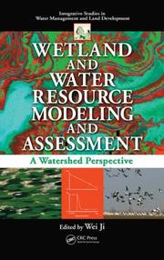Cover of: Wetland and Water Resource Modeling and Assessment | Ji, Wei
