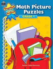 Cover of: Math Picture Puzzles Grade 1 (Practice Makes Perfect (Teacher Created Materials)) by IN-HOUSE